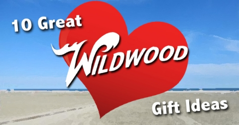 10 Great Gift Ideas for Wildwood Lovers - Valentine's Day Edition
