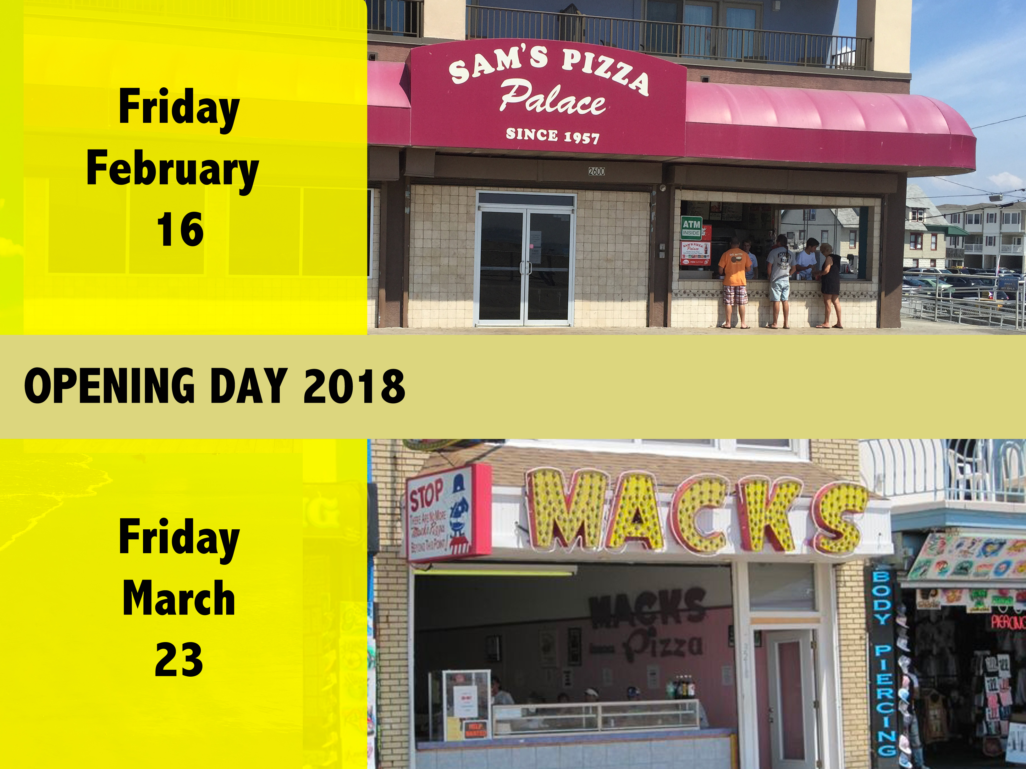 Opening Dates for Sam's and Mack's Pizza